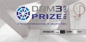 CARTEL-DOM3PRIZE-2018-con-patrocinadores.jpg Premio de Arquitectura DOM3 PRIZE Málaga, España
