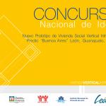 """Concurso Nacional de Ideas Nuevo Prototipo de Vivienda Social Vertical Intraurbano Predio """"Buenos Aires"""""""