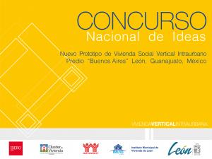 """Concurso-Nacional-de-Ideas-IMG.png Concurso Nacional de Ideas Nuevo Prototipo de Vivienda Social Vertical Intraurbano Predio """"Buenos Aires"""""""