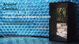 Imagen-concurso-Web-DEFINITIVA-2.jpg Concurso Arquine No.21 | Pabellón MEXTRÓPOLI 2019