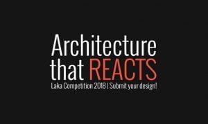"""LakaCompetition18-BannerA1-2.jpg Concuros Internacional de Ideas Laka Competition 2018 """"Arquitectura de Reacción"""""""