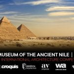 Concurso para estudiantes y jóvenes arquitectos Museum of the Ancient Nile (MoAN) Egypt