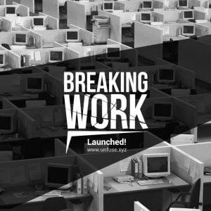 Post2.jpg Competencia de Diseño para un Ambiente de Trabajo: Unfuse Breaking Work