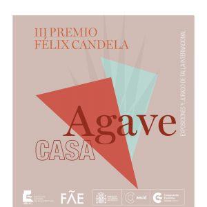 cartel-pfc-casa-agave-a.jpg Concurso Internacional de ideas de Arquitectura: Premio Féliz Candela