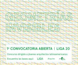 600x500_ESP.jpg Convocatoria Abierta Liga 20: Geometrías Invisibles