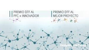 CARTEL-PREMIOS-PANTALLA.jpg II Premio DTF al  PFC + Innovador en España