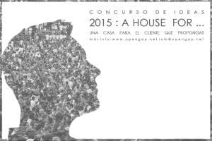 HF2015-envio.jpg 3era Edición Concurso Diseño de una Casa  2015: A HOUSE FOR . . .