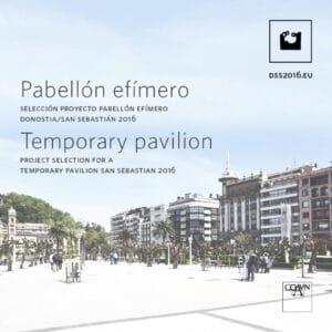 cuadrado_ES_ENG.jpg Selección del Poyecto para Pabellón Temporal DSS2016 San Sebastián, España