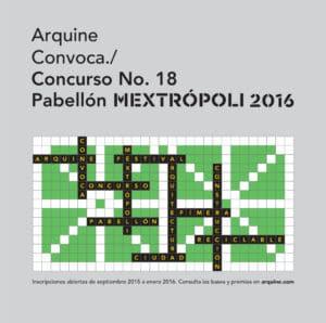 nlconcurso18_-2.jpg Concurso Internacional de Arquitectura Arquine Pabellón MEXTRÓPOLI 2016